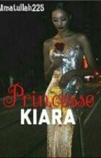PRINCESSE KIARA  by Amatullah225