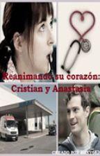 Reanimando su corazón: Cristian y Anastasia by kony6826