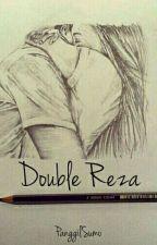 Double Reza by panggilsumo