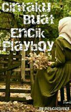 Cintaku Buat Encik Playboy by pinkcaramell