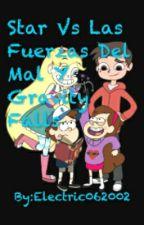 Star Vs Las Fuerzas Del Mal Y Gravity Falls by Electric062002