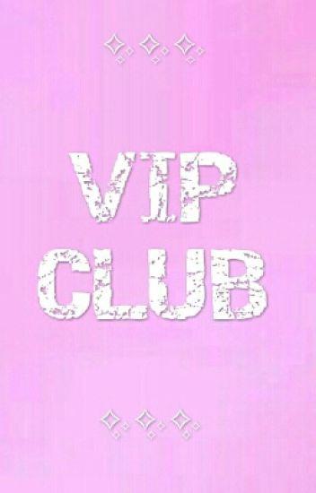 ✨✨✨ Vip Club ✨✨✨