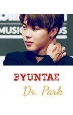 [OG]☁BYUNTAE Dr.Park  by ainaqilahrazali