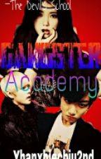 Gangster Academy by YhanXhieChiu2nd