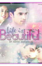 Manan FF : LIFE IS BEAUTIFUL by absnads