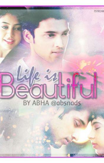 Manan FF : LIFE IS BEAUTIFUL