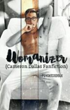 Womanizer||Cameron Dallas by psychtcndrxx