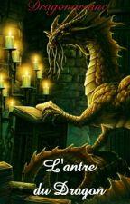 L'antre du Dragon by Dragonarcane
