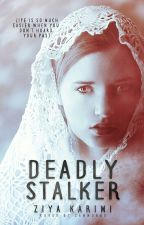 Deadly Stalker by wriitingbee