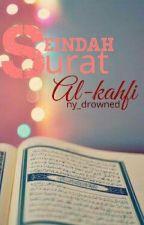 Seindah Surat Al-Kahfi by ny_drowned