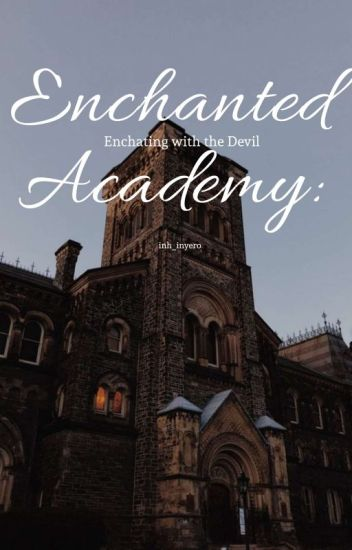 Enchanted Academy: Enchanting With The Devil