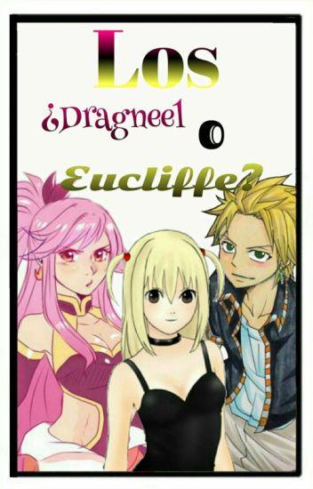 Los ¿Dragneel O Eucliffe?