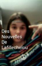 Des Nouvelles De Lafillechelou ;-) by Lafillechelou