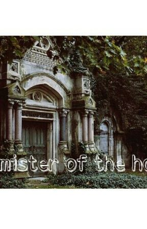 The mister of the house - Prologo - Wattpad