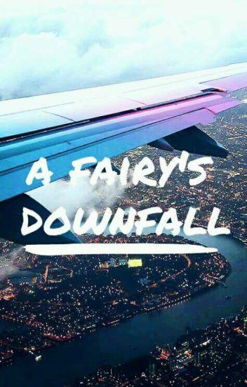 a fairy's downfall.