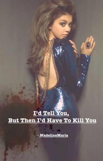 I'd tell you, but then I'd have to kill you (One Direction)