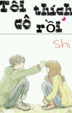 Hình như tôi thích cô rồi by Shizuwaki_Saber