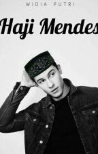 Haji Mendes [Fanfiction] by Muffins93