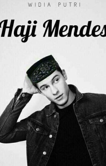 Haji Mendes [Fanfiction]