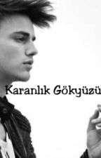 KARANLIK GÖKYÜZÜM by Nzmynr15