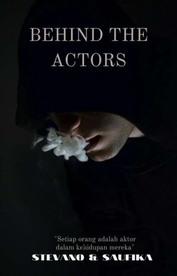 Behind  The Actors