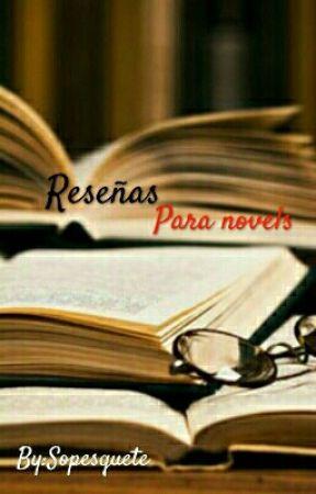 Reseñas Para Novels by Sopesquete
