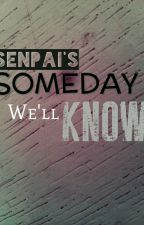 Someday We'll Know [BoyXBoy] (ONGOING) by blackfoxsenpai