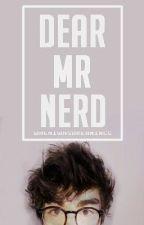 [1] Dear Mr Nerd | ✔ by wheniwasdreamingg