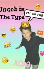 Jacob Is The Type |Jacob sartorius; by jac0bsartorius