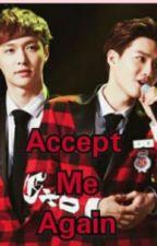 Accept Me Again by Kaisoo_Sulay