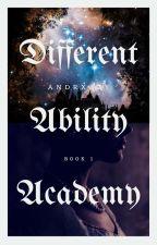 D. Ability Academy: The Goddess by CrazyAuDer