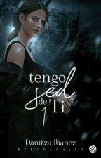 Tengo Sed de Ti by DanitzaIbaez