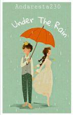 Under The Rain by andaresta230