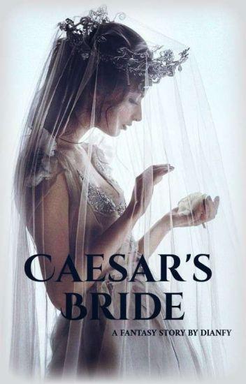 Caesar's Bride