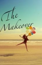 The Makeover (harry styles fanfiction) by Morgan_n14