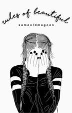 Rules of Beautiful ≫ j.w by sameoldmagcon