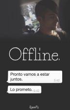 Offline. by RommPlz