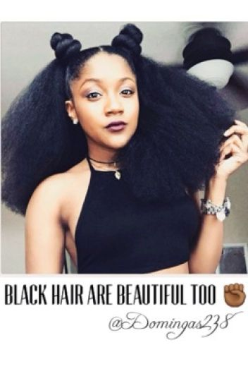 Black Hair are Beautiful Too