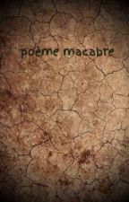 poème macabre by Janou26