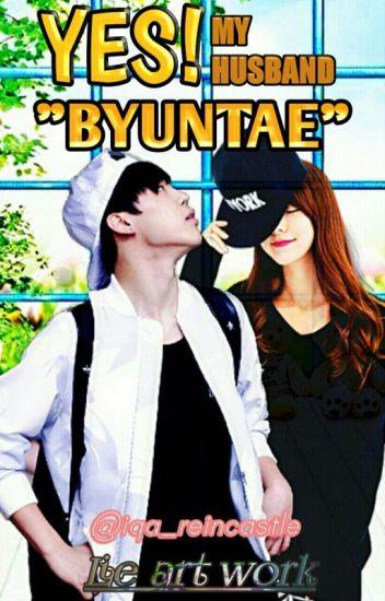 "«C»Yes!My Husband ""Byuntae"""