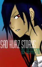 Sad kurz Storys by bear2710