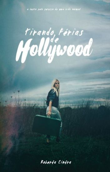 Tirando Férias de Hollywood