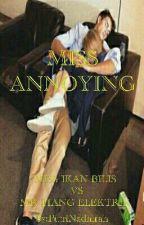 Miss Annoying by PutriNadhirah