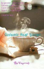 Özdemir Asaf Şiirleri by Vampirinki