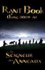 Rant Book d'une accro au Seigneur des anneaux by Klarouille02