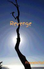 Revenge by Marie14700
