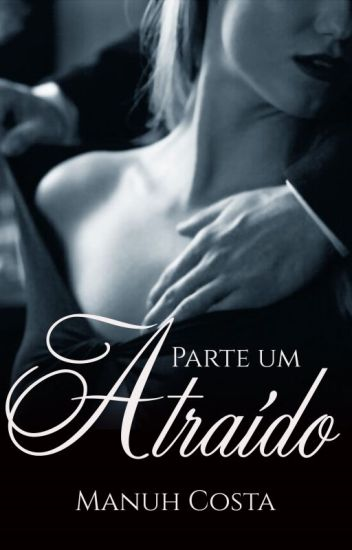 Poderosa Atração(livro I)