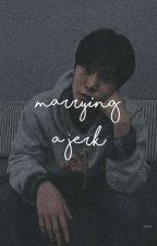 marrying a jerk ✿ kth ✅ by sleepingbeautae-