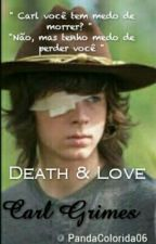 Love & Death - Carl Grimes by PandaColorida06