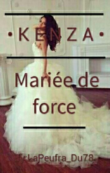 Chronique De Kenza Mariée De Force